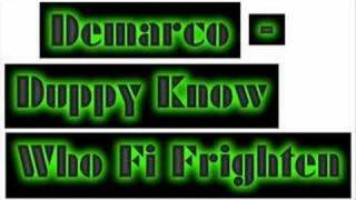 Watch Demarco Duppy Know Who Fi Frighten video