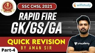 7:00 PM - SSC CHSL Exam 2021 | Rapid Fire GK/GS/GA by Aman Sharma | Quick Revision (Part-4)
