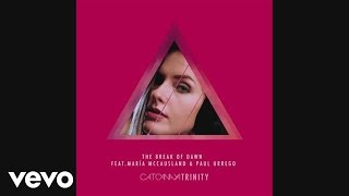 Cato Anaya - The Break Of Dawn ( Radio Edit) ft. Maria Mccausland, Paul Urrego