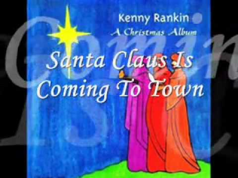 Santa Claus Is Coming To Town Kenny Rankin