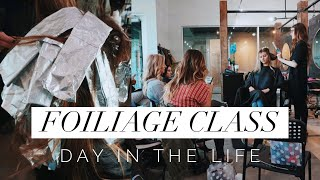 Foiliage Class || Day In The Life