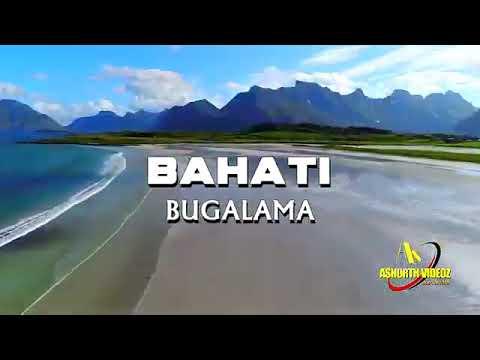 Download Angalia video mpya ya Bahati Bugalama Safi sana 2021 ukoo