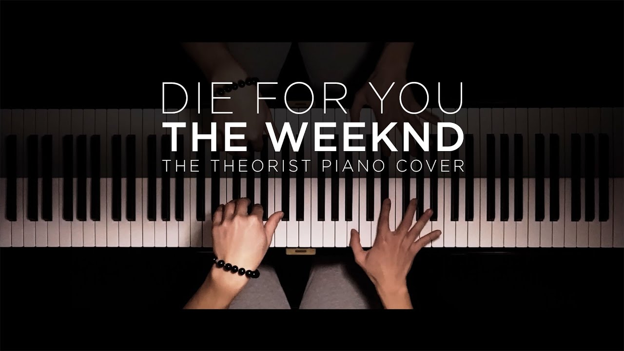 The Weeknd - Die For You | The Theorist Piano Cover