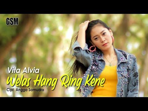 Dj Welas Hang Ring Kene Vita Alvia I Official Music Video Youtube