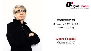 #SIGMAORIONIS Digital Concert Season 2020/21 concert III #AlbertoPosadas (concert/interview/tips)