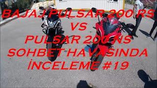 Bajaj Pulsar 200 RS vs Pulsar 200 NS Sohbet Havasında İnceleme #19