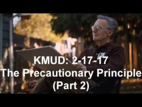 Ray Peat KMUD: 2-17-17 The Precautionary Principle (Part 2) Full interview