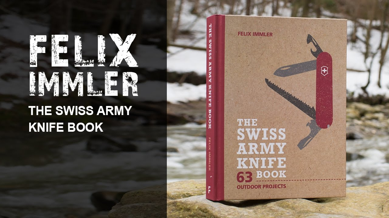 The Swiss Army Knife Book 63 Outdoor Project With Your