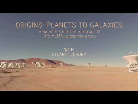 Origins: Planets to Galaxies with Stuartt Corder