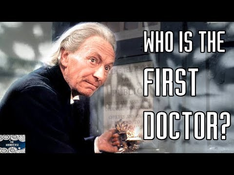 Who is the First Doctor?