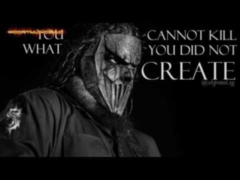 Slipknot/Stone Sour Quotes (Nu Metal Quotes)