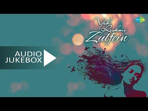 Yeh Reshmi Zulfein   HD Songs Jukebox