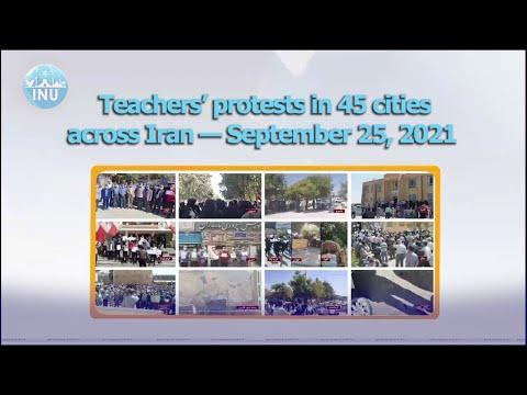 Teachers Rally in 45 cities across Iran; September 25, 2021