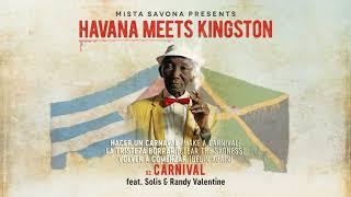 📀 Mista Savona Presents Havana Meets Kingston - Carnival [Official Lyrics Video]