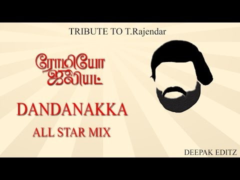 Dandanakka All Star Mix | Romeo Juliet | D.Imman