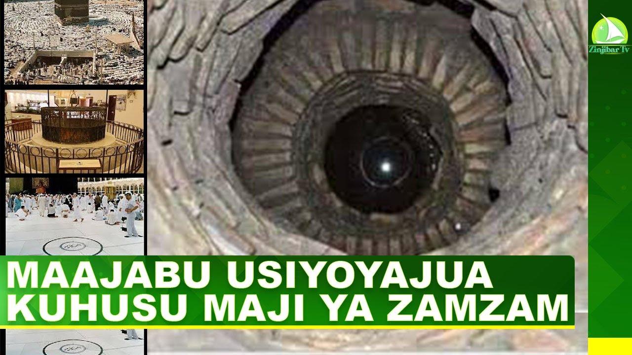 Download MAAJABU USIYOYAJUA KUHUSU MAJI YA ZAM ZAM