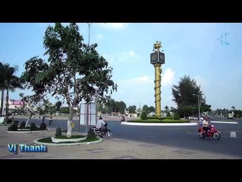 Vị Thanh - Hậu Giang [HD]