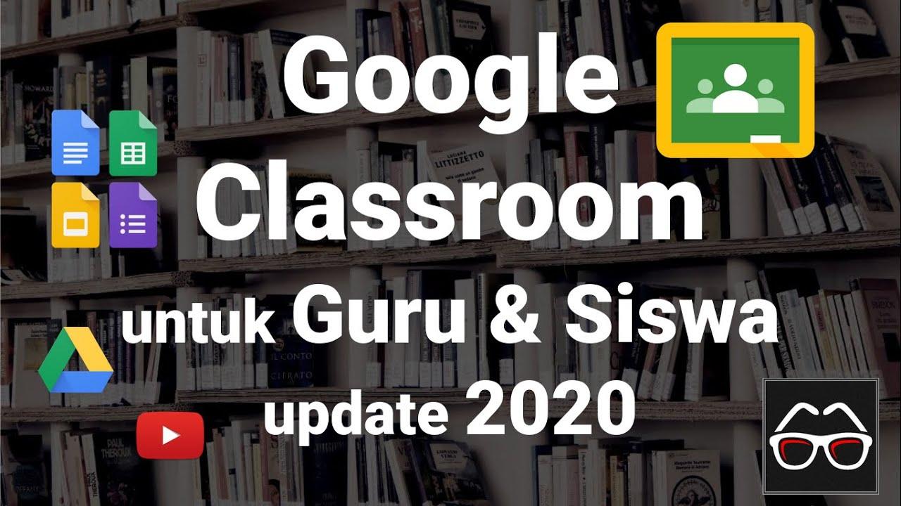 google classroom untuk guru dan siswa pembelajaran jarak jauh pjj belajar daring online