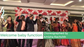 Welcome baby function of Kalariya family dance choreography by Amisha Rachchh