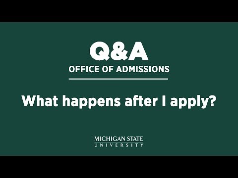 Office Of Admissions Q&A: What Happens After I Apply?