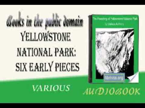 Yellowstone National Park audiobook