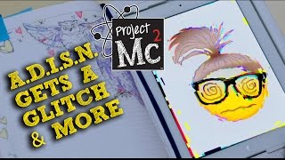 Video Project Mc² | A.D.I.S.N. Gets A Glitch and More Moments from Season 2 download MP3, 3GP, MP4, WEBM, AVI, FLV Juli 2018