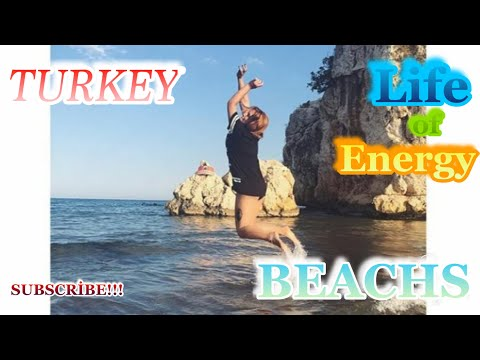 TURKEY's BEACHS and HOLİDAY in TURKEY /Life of Energy