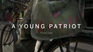 A YOUNG PATRIOT Trailer   Festival 2015