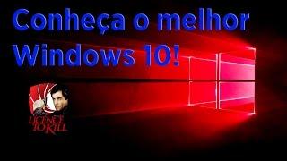 Dica - LTSB a melhor versão do Windows 10!