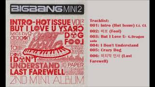 [Full Album] 빅뱅 (Big Bang)- Hot Issue Mini Album