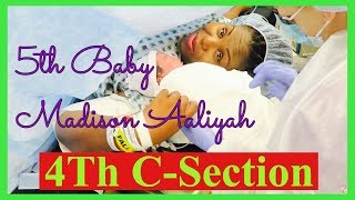 4th Repeat C-Section Delivery | Delivery Vlog of Madison Aaliyah | Labor and Delivery