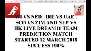 WI VS NED, IRE VS UAE , SCO VS ZIM , NEP VS HK Dream11 Team Prediction | Dream11 today prediction Video