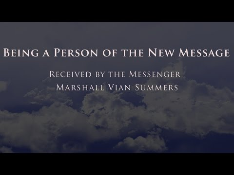 Being a Person of the New Message