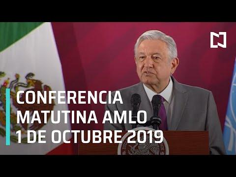 Conferencia matutina AMLO - Martes 1 de octubre 2019