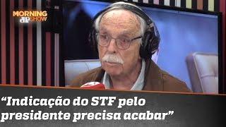 """""""Indicação de ministro do STF pelo presidente precisa acabar"""", avalia Modesto Carvalhosa"""