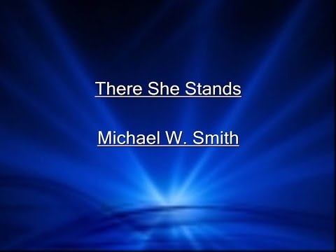 There She Stands Lyrics Video Mp3