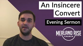 An Insincere Convert - Jonathan Durante - 15th November 2020 - MRC Evening