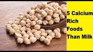 5 Calcium Rich Foods Than Milk | High Calcium Foods