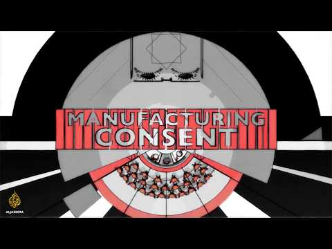 Manufacturing Consent - the Mass Media Machine
