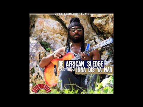African Sledge Feat.Twiggi - Inna This Ya War [Musical Ambassador 2017]