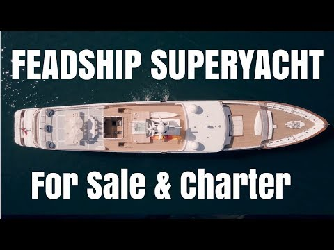 FEADSHIP Superyacht for sale and charter