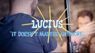 Lucius - It Doesn