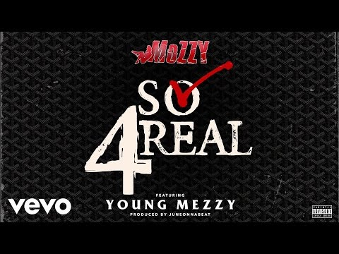 Mozzy - So 4Real (Official Audio) ft. Young Mezzy