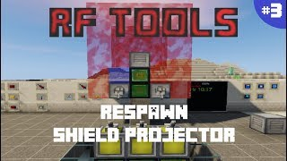 RF TOOLS 1.12.2 | PARTE 3: RESPAWN, SHIELD PROJECTOR | MINECRAFT MOD