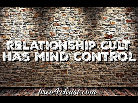 The Relationship Cult Has Mind Control Over Da Man & Woman