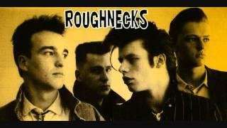 Roughnecks - Dope rider