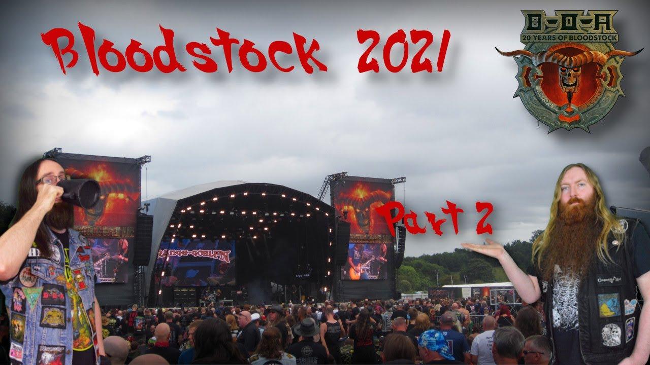 Bloodstock 2021 HME - Part 2