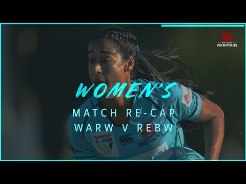 Match Recap: Super W | NSW Waratahs Women v Melbourne Rebels Women