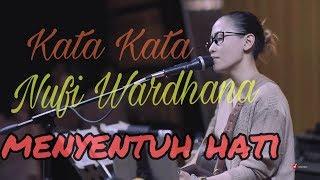 Kata kata mutiara Nufi Wardhana inspirasi hari