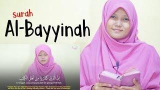 Download Mp3 Terbaru! Murotal Surah Al-bayinah  Irama Rost  Oleh Yosi Nofita Sari